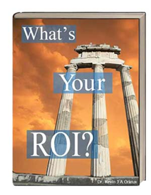 What's Your ROI?